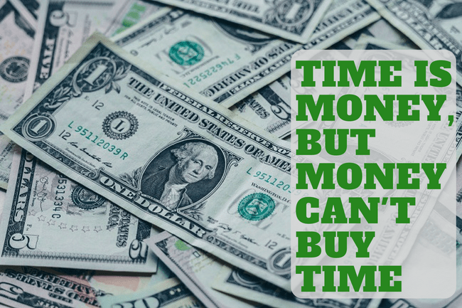 Time-is-Money-but-Money-Cant-Buy-Time