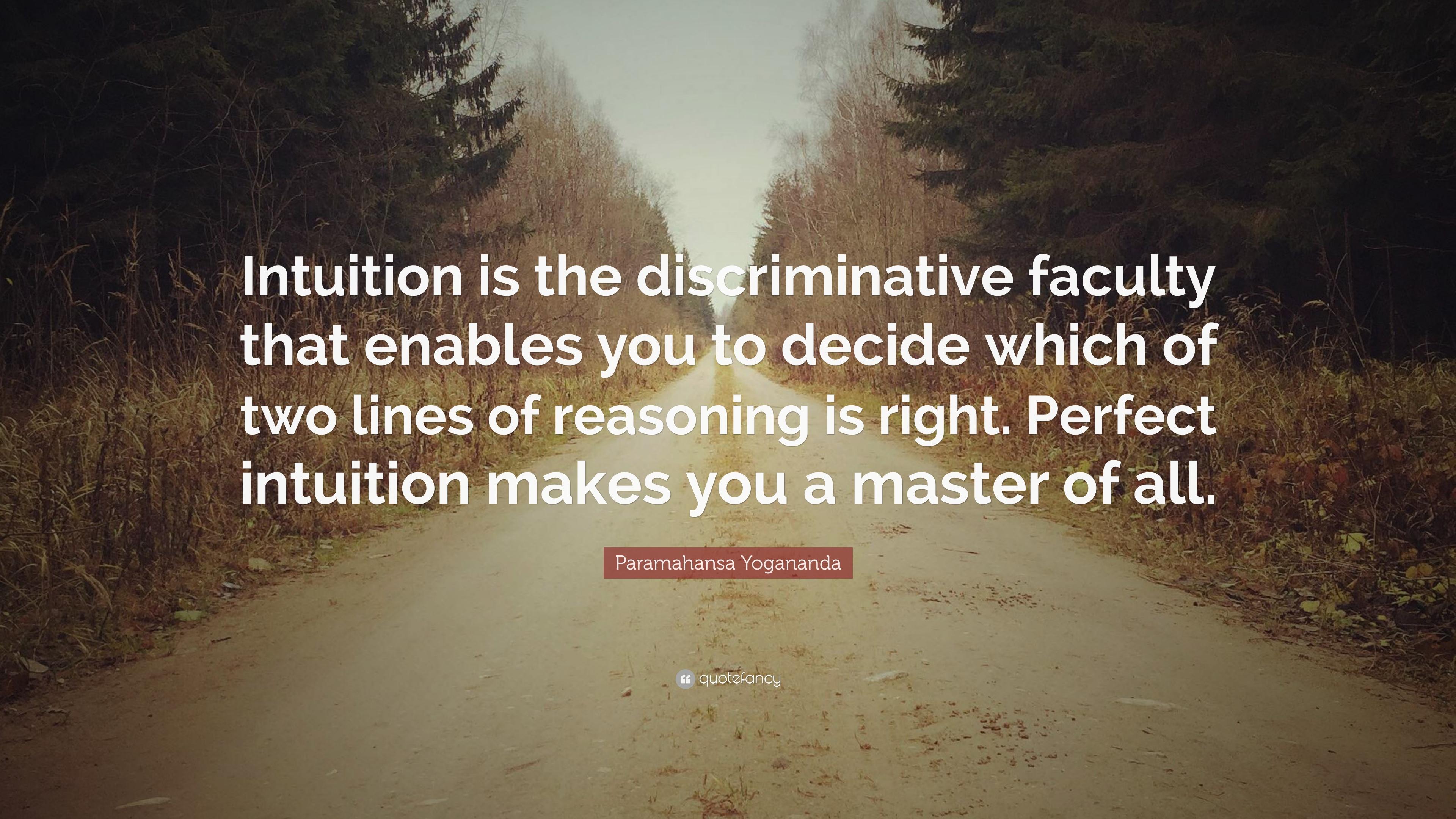64555-Paramahansa-Yogananda-Quote-Intuition-is-the-discriminative.jpg